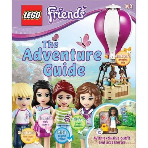 Lego Friends : The Adventure Guide (Hardcover) (Catherine Saunders)