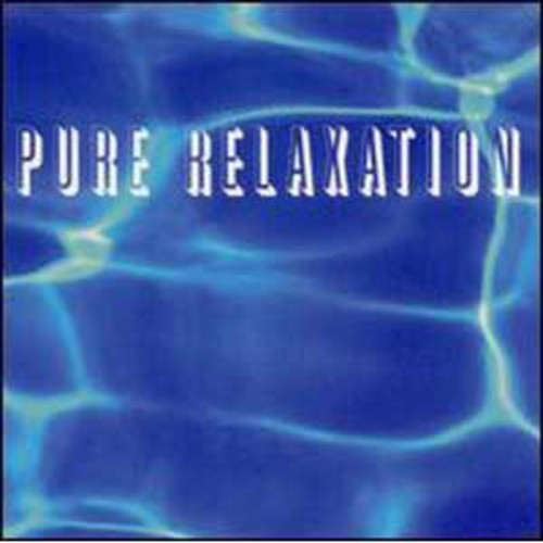 Pure Relaxation (Audio CD)