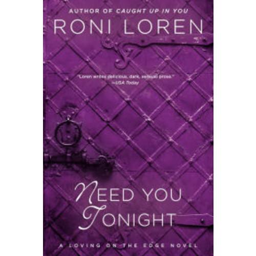 Need You Tonight (Loving on the Edge Series #6)