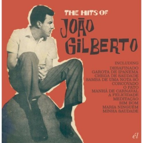 The Hits of Joo Gilberto [CD]