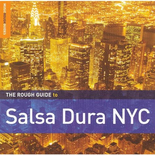 Rough Guide to Salsa Dura NYC [CD]