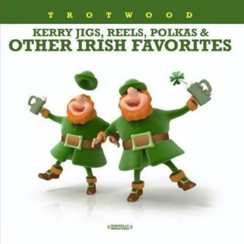 Kerry Jigs, Reels, Polkas & Other Irish Favorites [CD]