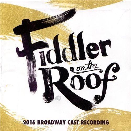 Fiddler on the Roof [2016 Broadway Cast] [CD]