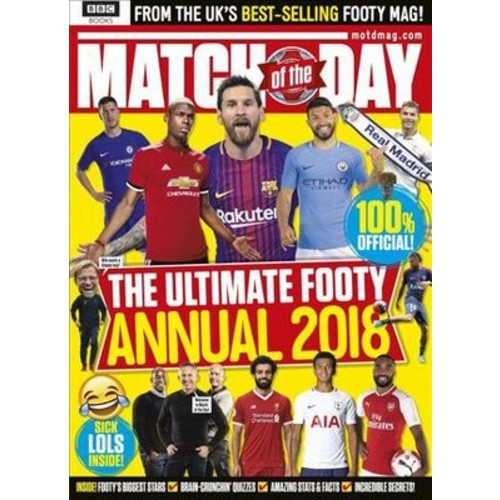 Match of the Day Annual 2018 : The Ultimate Footy Annual (Hardcover) (Various)