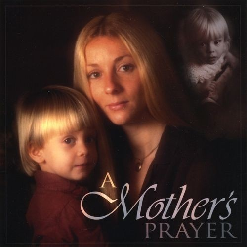 A Mother's Prayer [CD]