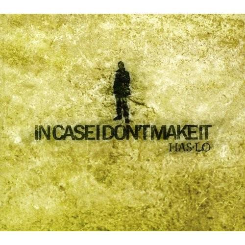 In Case I Don't Make It [CD]