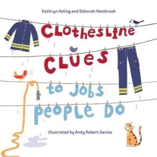 Kathryn Heling; Deborah Hembrook; Andy Robert Davies Clothesline Clues to Jobs People Do