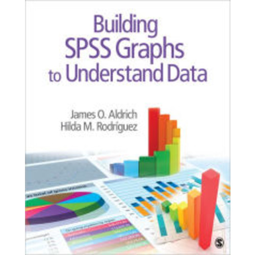 Building SPSS Graphs to Understand Data / Edition 1