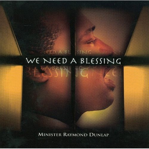 We Need a Blessing [CD]