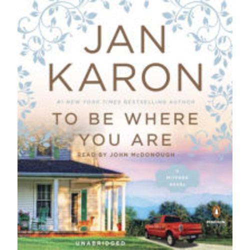 To Be Where You Are (Mitford Series #14)