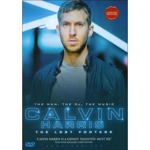 Calvin Harris: The Lost Footage - Unauthorized [DVD] [2013]