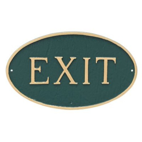 Montague Metal Products Small Oval Exit Statement Plaque Sign; Hunter Green/G