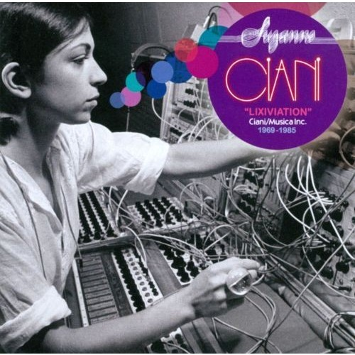 Lixiviation 1969-1985 By Suzanne Ciani (Audio CD)