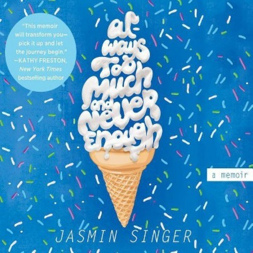Always Too Much and Never Enough (Unabridged) (MP3-CD) (Jasmin Singer)