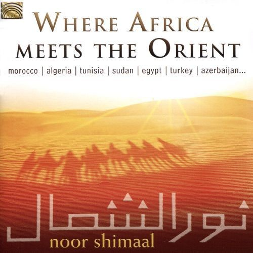 Where Africa Meets the Orient [1999] [CD]