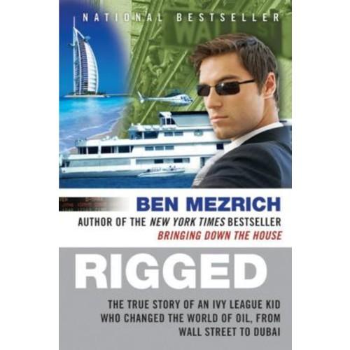 Rigged Ben Mezrich Paperback