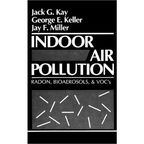 Indoor Air Pollution / Edition 1