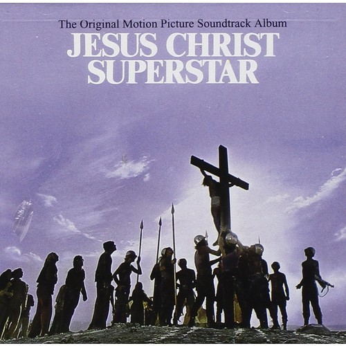 Jesus Christ Superstar: The Soundtrack Album