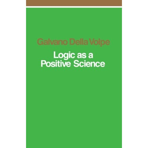 Logic as a Positive Science