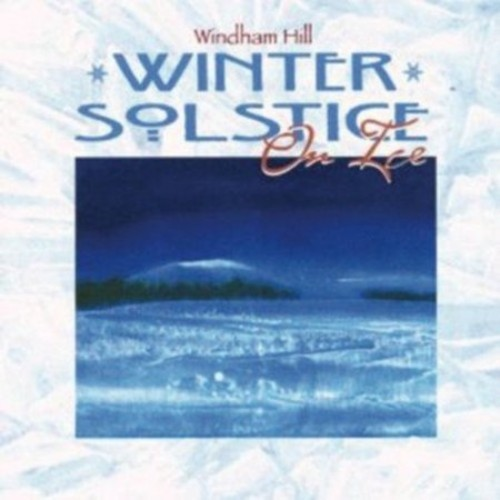 Winter Solstice on Ice [CD]