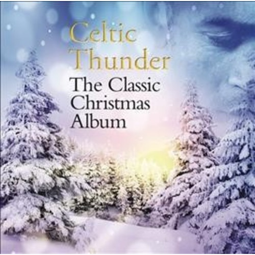 Celtic Thunder - Classic Christmas Album (CD)