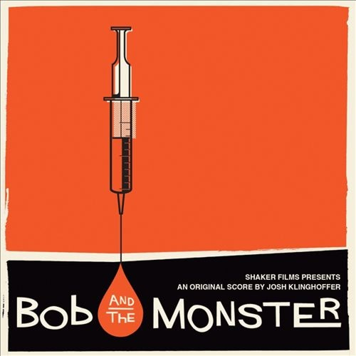 Bob and the Monster [Original Motion Picture Soundtrack] [CD]