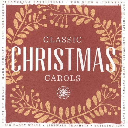 Classic Christmas Carols [CD]