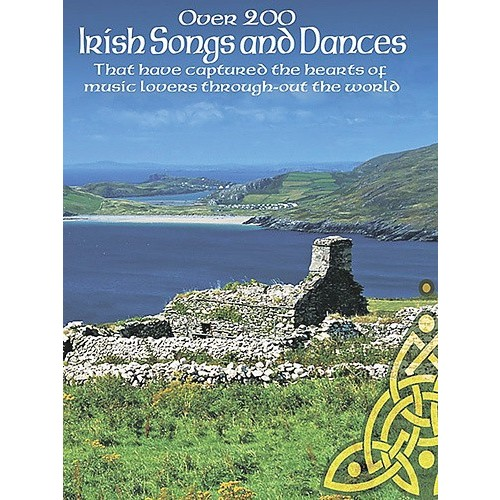 Hal Leonard - Various Composers: Over 200 Irish Songs and Dances Sheet Music - Multi