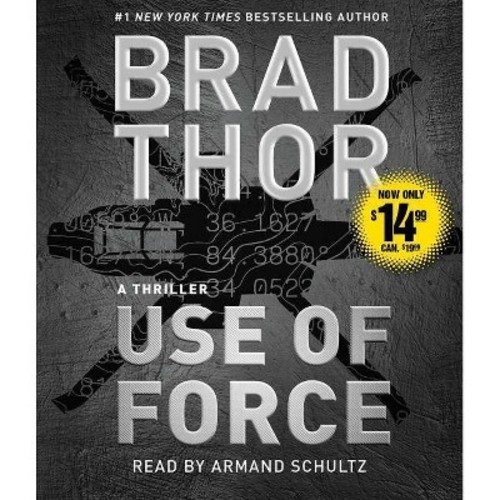 Use of Force : A Thriller (Abridged) (CD/Spoken Word) (Brad Thor)