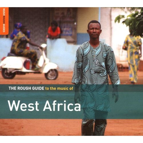 The Rough Guide to the Music of West Africa [CD]