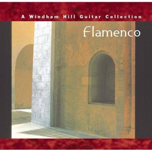 Various Artists - Flamenco: A Windham Hill Guitar Collection
