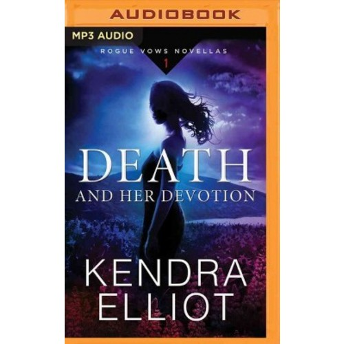 Death and Her Devotion (MP3-CD) (Kendra Elliot)