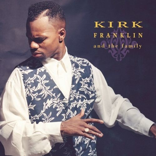 Kirk Franklin and the Family [CD]