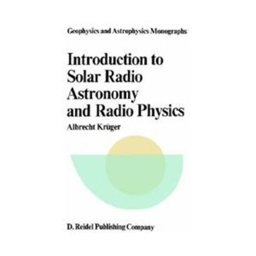 Introduction to Solar Radio Astronomy and Radio Physics (Paperback)
