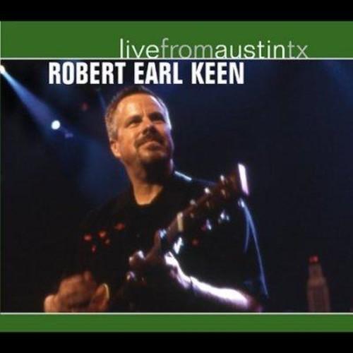 Robert Earl Keen - Live From Austin Texas