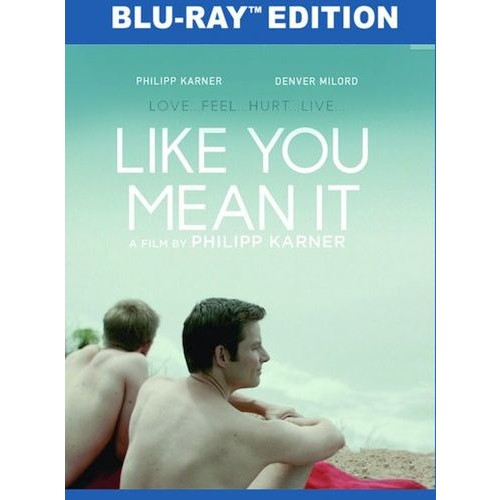 Like You Mean It [Blu-ray] [2015]