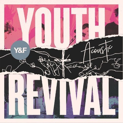 Youth Revival: Acoustic [CD]