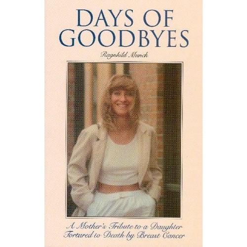 Days of Goodbyes