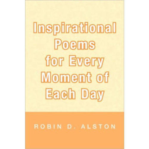 Inspirational Poems For Every Moment Of Each Day