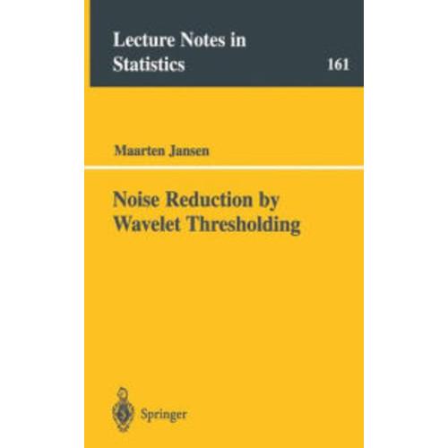 Noise Reduction by Wavelet Thresholding / Edition 1