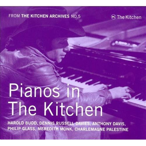 Kitchen Archives No. 5: Pianos in The Kitchen [CD]