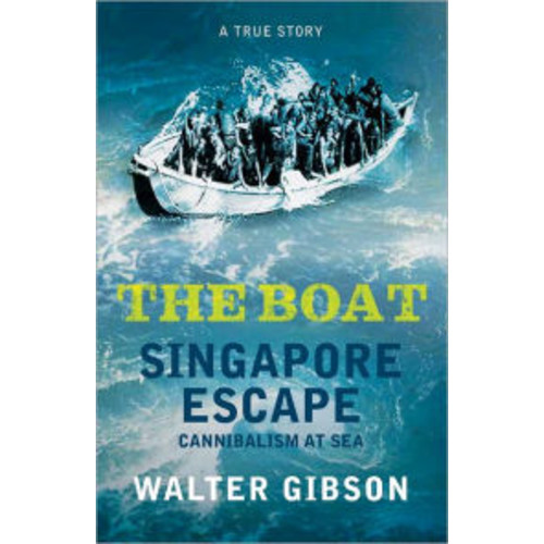 The Boat: Singapore Escape, Cannibalism at Sea