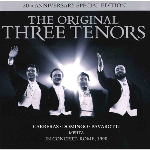 Three Tenors - The Original Three Tenors: 20th Anniversary Special Edition