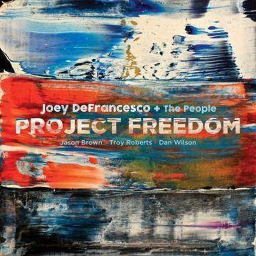 Joey Defrancesco - Project Freedom (CD)