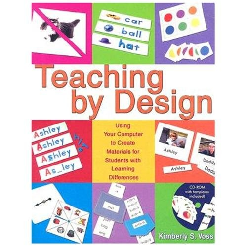 Teaching by Design : Using Your Computer to Create Materials for Students With Learning Differences (Paperback)