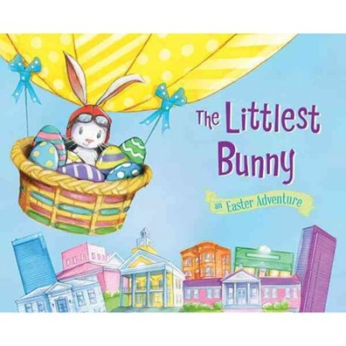 The Littlest Bunny: An Easter Adventure