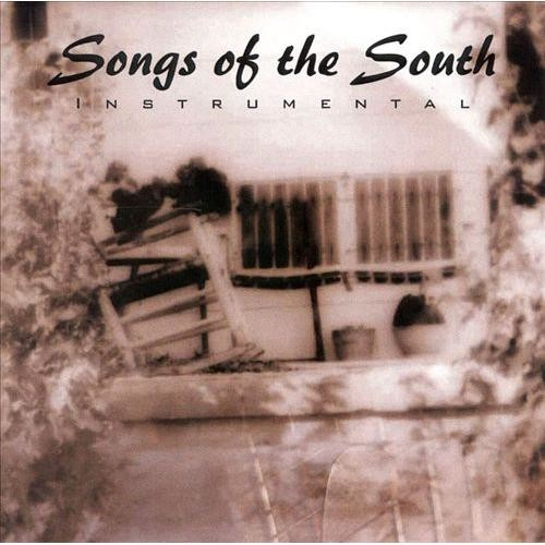 Songs of the South [CD]
