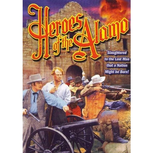 Heroes of the Alamo [DVD] [1937]