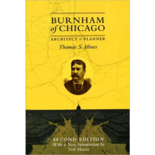 Burnham of Chicago: Architect and Planner / Edition 2