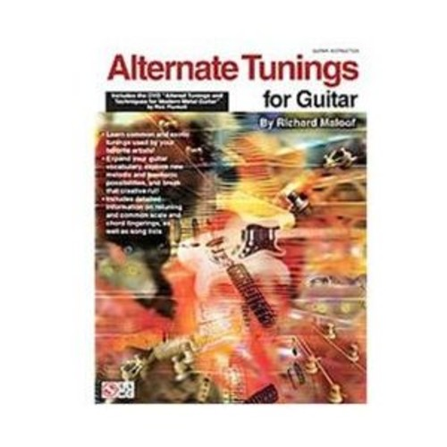 Alternate Tunings For Guitar Includes the Dvd Altered Tunings and Techniques for Modern Metal Guitar